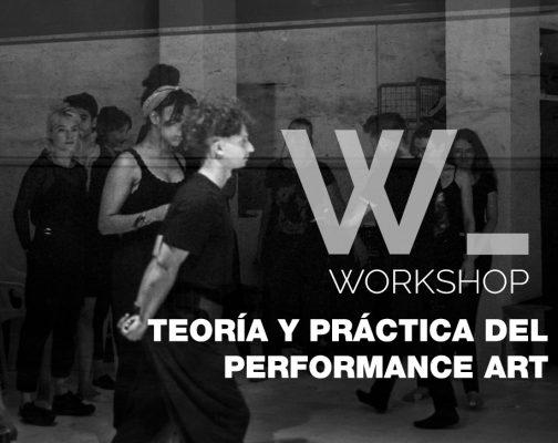 Taller Teoría y práctica del Performance Art
